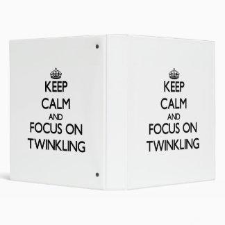 Keep Calm and focus on Twinkling Vinyl Binders