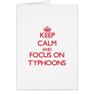 Keep Calm and focus on Typhoons Card