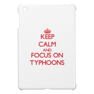Keep Calm and focus on Typhoons iPad Mini Covers