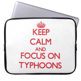Keep Calm and focus on Typhoons Laptop Sleeve