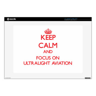Keep calm and focus on Ultralight Aviation Laptop Skin