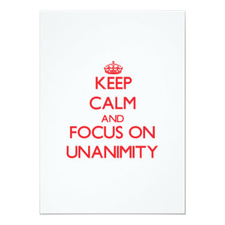 "Keep Calm and focus on Unanimity 5"" X 7"" Invitation Card"