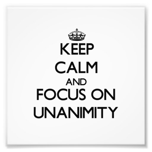 Keep Calm and focus on Unanimity Photo Print