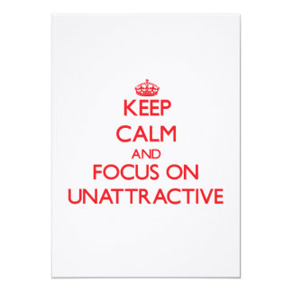 Keep Calm and focus on Unattractive Personalized Announcement