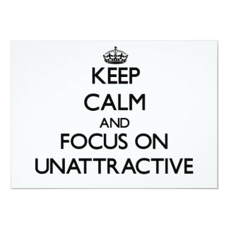 Keep Calm and focus on Unattractive Announcement
