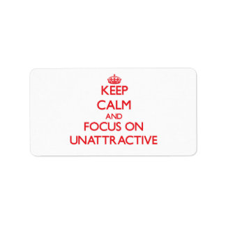 Keep Calm and focus on Unattractive Address Label