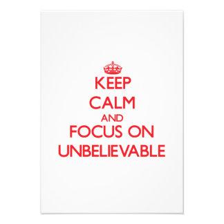 Keep Calm and focus on Unbelievable Custom Announcements