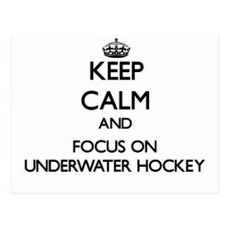 Keep calm and focus on Underwater Hockey Postcard