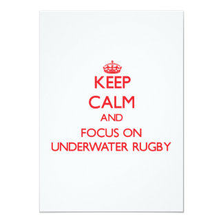 Keep calm and focus on Underwater Rugby 5x7 Paper Invitation Card