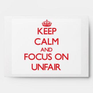 Keep Calm and focus on Unfair Envelope