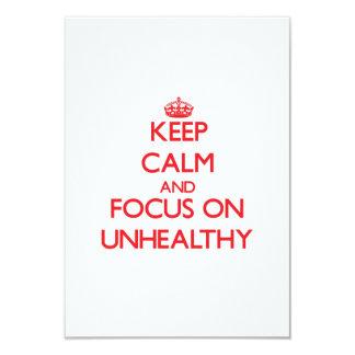 Keep Calm and focus on Unhealthy Invite