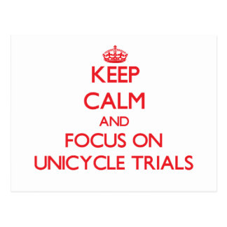 Keep calm and focus on Unicycle Trials Postcard