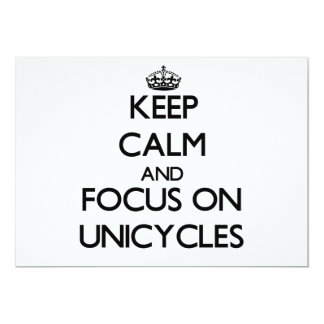Keep Calm and focus on Unicycles 5x7 Paper Invitation Card