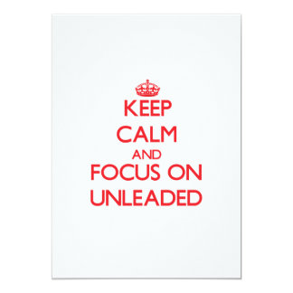 Keep Calm and focus on Unleaded 5x7 Paper Invitation Card