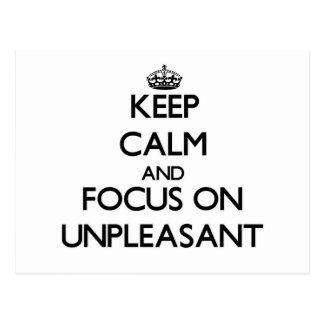 Keep Calm and focus on Unpleasant Postcard