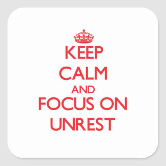 Keep Calm and focus on Unrest Square Sticker