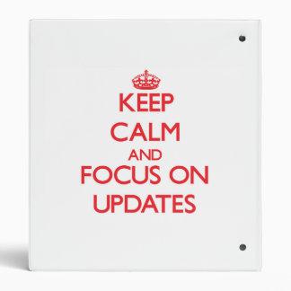 Keep Calm and focus on Updates Binder