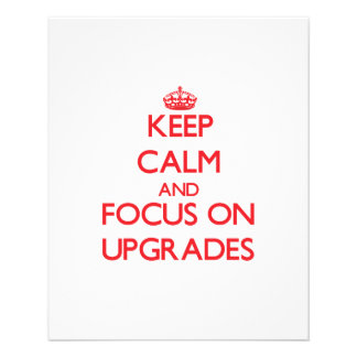 Keep Calm and focus on Upgrades Flyer