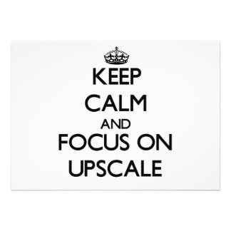 Keep Calm and focus on Upscale Personalized Invites