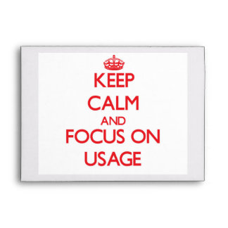 Keep Calm and focus on Usage Envelopes