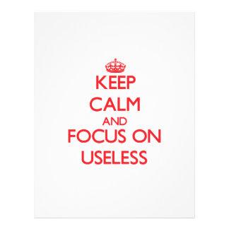 Keep Calm and focus on Useless Custom Flyer