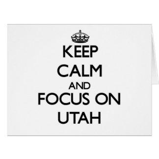 Keep Calm and focus on Utah Card