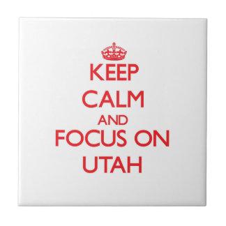 Keep Calm and focus on Utah Ceramic Tile