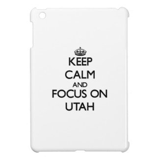 Keep Calm and focus on Utah iPad Mini Cases