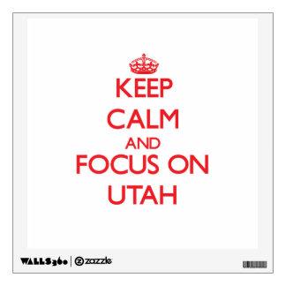 Keep Calm and focus on Utah Wall Graphics