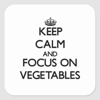 Keep Calm and focus on Vegetables Stickers