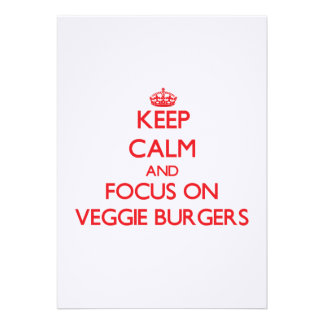 Keep Calm and focus on Veggie Burgers Personalized Invitations