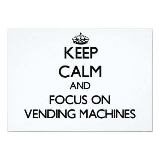 Keep Calm and focus on Vending Machines Custom Announcements