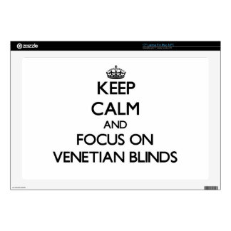 Keep Calm and focus on Venetian Blinds Laptop Skins