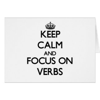 Keep Calm and focus on Verbs Stationery Note Card
