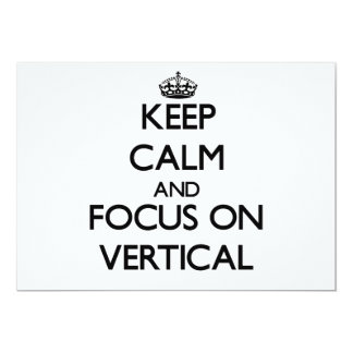 Keep Calm and focus on Vertical Custom Invitation