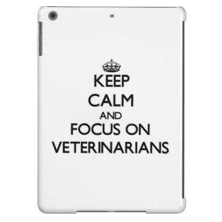 Keep Calm and focus on Veterinarians iPad Air Cases