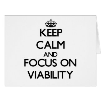 Keep Calm and focus on Viability Large Greeting Card