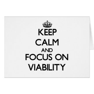 Keep Calm and focus on Viability Stationery Note Card