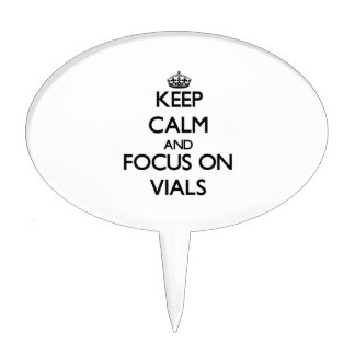 Keep Calm and focus on Vials Cake Toppers