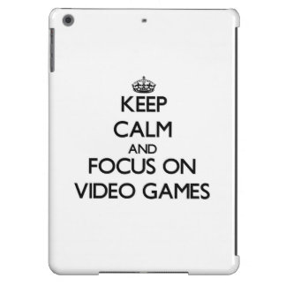 Keep Calm and focus on Video Games iPad Air Cases