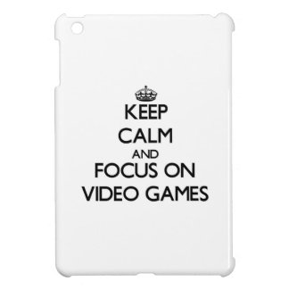Keep Calm and focus on Video Games iPad Mini Cover