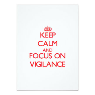Keep Calm and focus on Vigilance Announcement