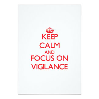 Keep Calm and focus on Vigilance Personalized Announcement