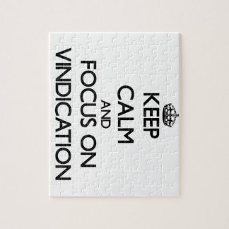 Keep Calm and focus on Vindication Jigsaw Puzzle