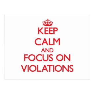 Keep Calm and focus on Violations Postcard
