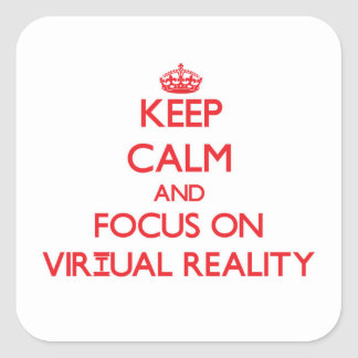 Keep Calm and focus on Virtual Reality Sticker