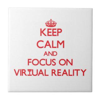 Keep Calm and focus on Virtual Reality Ceramic Tiles