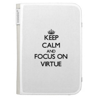 Keep Calm and focus on Virtue Kindle Keyboard Cases