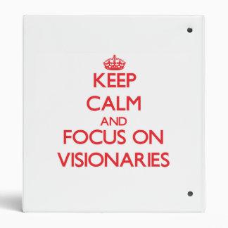 Keep Calm and focus on Visionaries Binder
