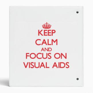 Keep Calm and focus on Visual Aids Binder